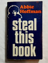 Steal This Book; Abbie Hoffman 1971 First Edition; 1st Printing; Pirate Editions, NY