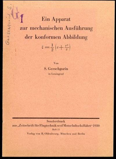 1930. Gerschgorin, S. Ein Apparat zur mechanischen Ausführung der konformen Abbildung = 1/2 (z + r2...