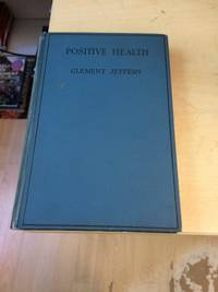 Positive Health: Without Knife or Drugs