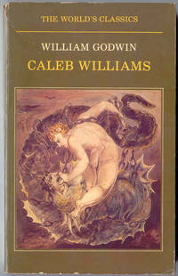Caleb Williams (Edited with an Introduction By David McCracken)