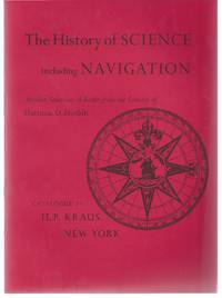 Catalogue 171: The History of Science including Navigation; Another Selection of Books from the Library of Harrison D. Horblit.