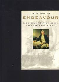image of Endeavour: The Story Of Captain Cook's First Great Epic Voyage
