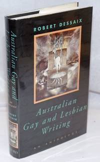 Australian Gay & Lesbian Writing: an anthology