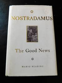 Nostradamus The Good News