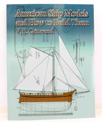 American Ship Models and How to Build Them (Dover Maritime)