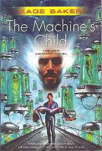image of MACHINE'S CHILD: THE NEW COMPANY NOVEL [THE]