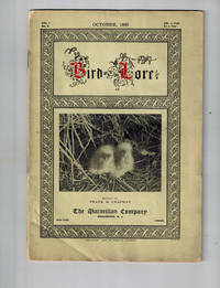 Bird Lore;  An Illustrated Bi-Monthly Magazine Devoted to the Study and Protection of Birds; October 1899, Vol. 1, No. 5