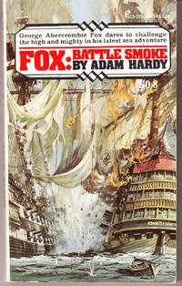 Fox: Battle Smoke (# 8) by  Adam Hardy - Paperback - 1st Printing - 1975 - from John Thompson and Biblio.com