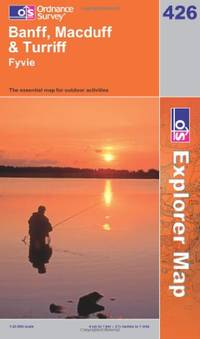 Banff, Macduff and Turriff (OS Explorer Map Series) by Ordnance Survey - Paperback - from World of Books Ltd and Biblio.com