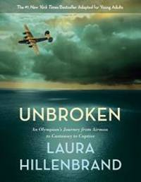 image of Unbroken (The Young Adult Adaptation): An Olympian's Journey from Airman to Castaway to Captive