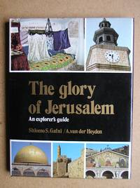 The Glory of Jerusalem: An Explorer's Guide.