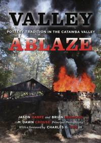 Valley Ablaze: Pottery Tradition in the Catawba Valley