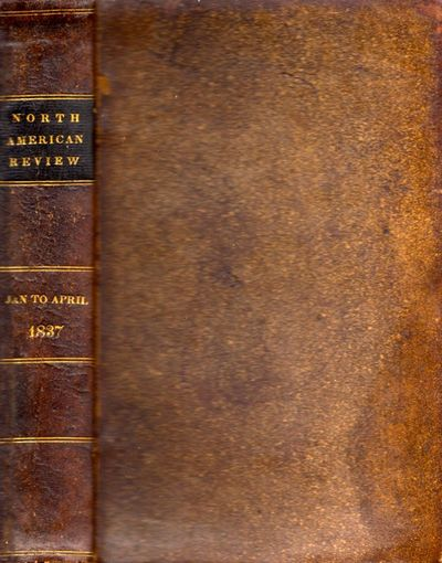 Boston: Otis, Broaders, & Co, 1837. First Edition. Leather bound. Fair. Octavo. , iv, 560 pages. Bro...