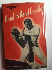 Hand-To-Hand Combat The Naval Aviation Physical Traing Manuals