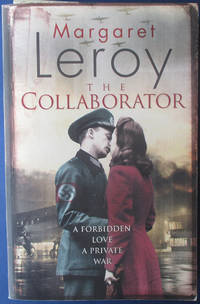 Collaborator, The by  Margaret Leroy - Paperback - First Australian Paperback Edition - 2011 - from Reading Habit and Biblio.com