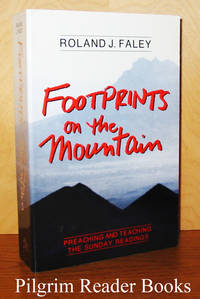 image of Footprints on the Mountain: Preaching and Teaching the Sunday Readings.