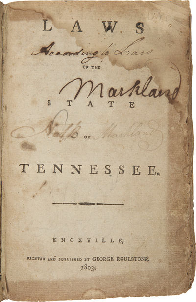 Knoxville: Printed and published by George Roulstone, 1803. viii,320,; 143,xi pp. Contemporary rever...