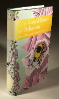 The Natural History of Pollination, No. 83 New Naturalist Series
