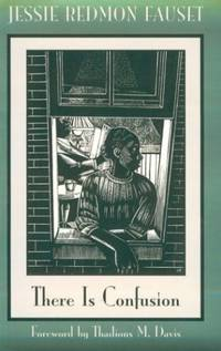 There is Confusion The Northeastern Library of Black Literature