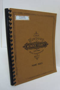 Name Index to the History of Monroe County, 1788-1877 by Prof. W.H. McIntosh