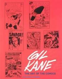Gil Kane: Art and Interviews