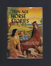 Teen-Age Horse Stories 1950 HB/DJ (Kjelgaard, Holt, Payne, Drago +)