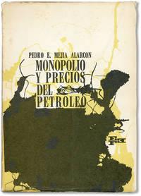 Monopolio y Precios del Petroleo