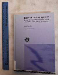 image of Japan's Comfort Women: Sexual Slavery And Prostitution During World War II And The US Occupation