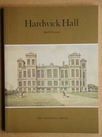 Hardwick Hall, Derbyshire: A History and a Guide.