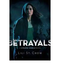 Betrayals: Book 2 (Strange Angels)