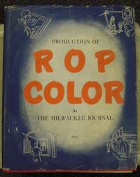 Production of R O P Color in the Milwaukee Journal