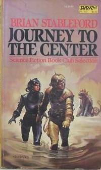 Journey To The Center by  Brian M Stableford - Paperback - 1982-08-01 - from Eco Sales (SKU: 46518)