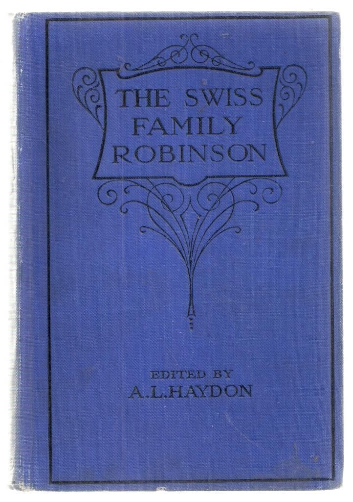 essay questions for swiss family robinson Essay preview more ↓ the swiss family robinson by johann wyss the swiss  family robinson by johann wyss is a story about a family who are.