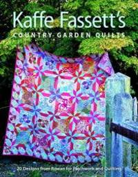 image of Kaffe Fassett's Country Garden Quilts: 20 Designs from Rowan for Patchwork and Quilting