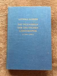 Die Incunabeln der deutschen Lithographie (1796-1821)