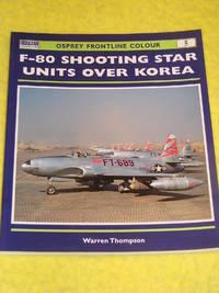 Osprey Aviation, F-80 Shooting Star Units over Korea