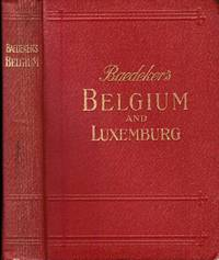 image of Belgium and Luxemburg. Handbook for travellers. With 43 maps and plans