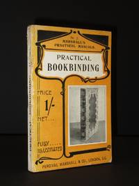 Practical Bookbinding: (Marshall's Practical Manuals No.7)