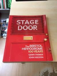 Stage Door. The Bristol Hippodrome. 100 Years