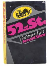 52nd St.: The Street of Jazz (Originally Published as The Street That Never Slept)