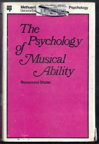 The Psychology of Musical Ability