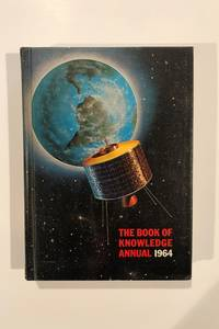 The Book of Knowledge Annual 1964
