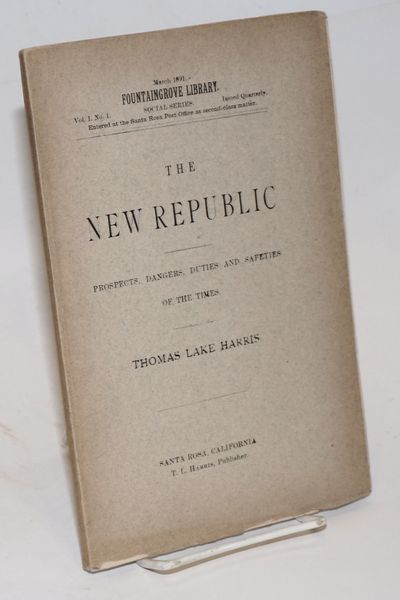 Santa Rosa: Fountaingrove Press, 1891. 75, p., wraps browned and slightly chipped on the lower edge,...