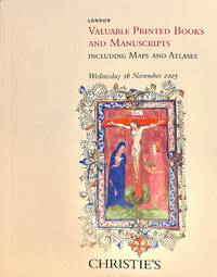 Sale 16 November 2005: Valuable Printed Books and Manuscripts, including  Maps and Atlases.