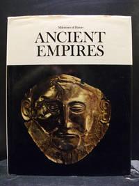 Ancient Empires Milestones Of History