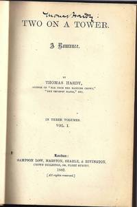 TWO ON A TOWER. A ROMANCE by  Thomas HARDY - Signed First Edition - 1882 - from Charles Agvent and Biblio.com