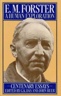 E. M. Forster: a Human Exploration Centenary Essays