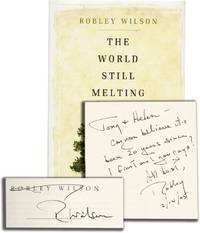 The World Still Melting (First Edition, inscribed to film director and producer Tony Bill)