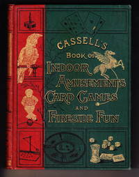 image of Cassell's Book of Indoor Amusements, Card Games and Fireside Fun