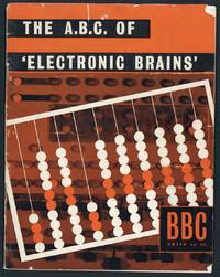 The A.B.C. of electronic brains.